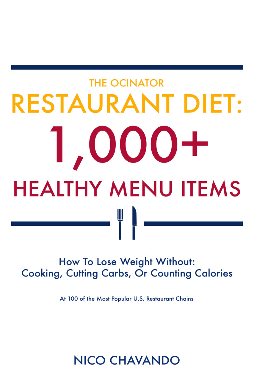 The Ocinator Restaurant Diet: 1,000+ Healthy Menu Items