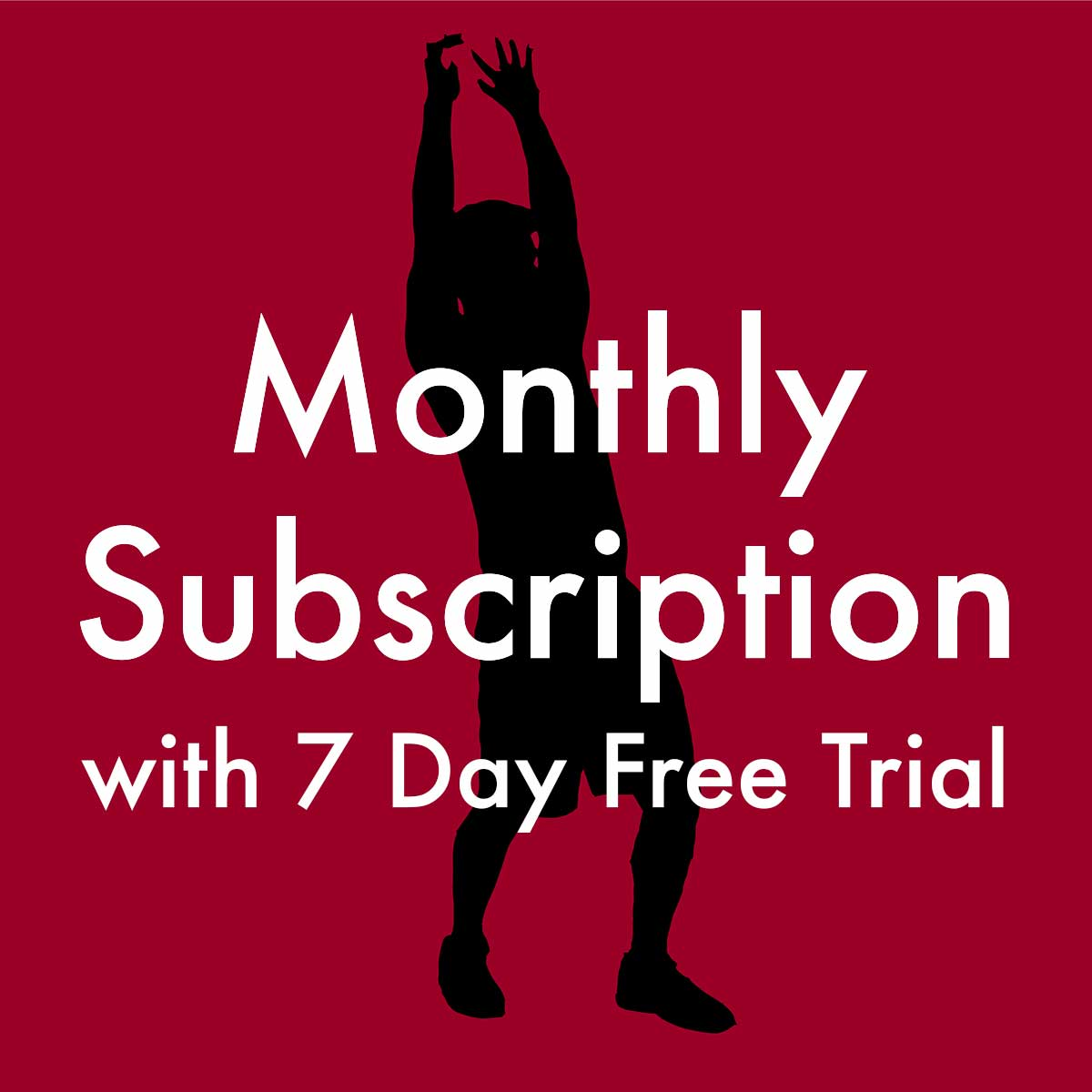 Monthly Subscription with 7 Day Free Trial